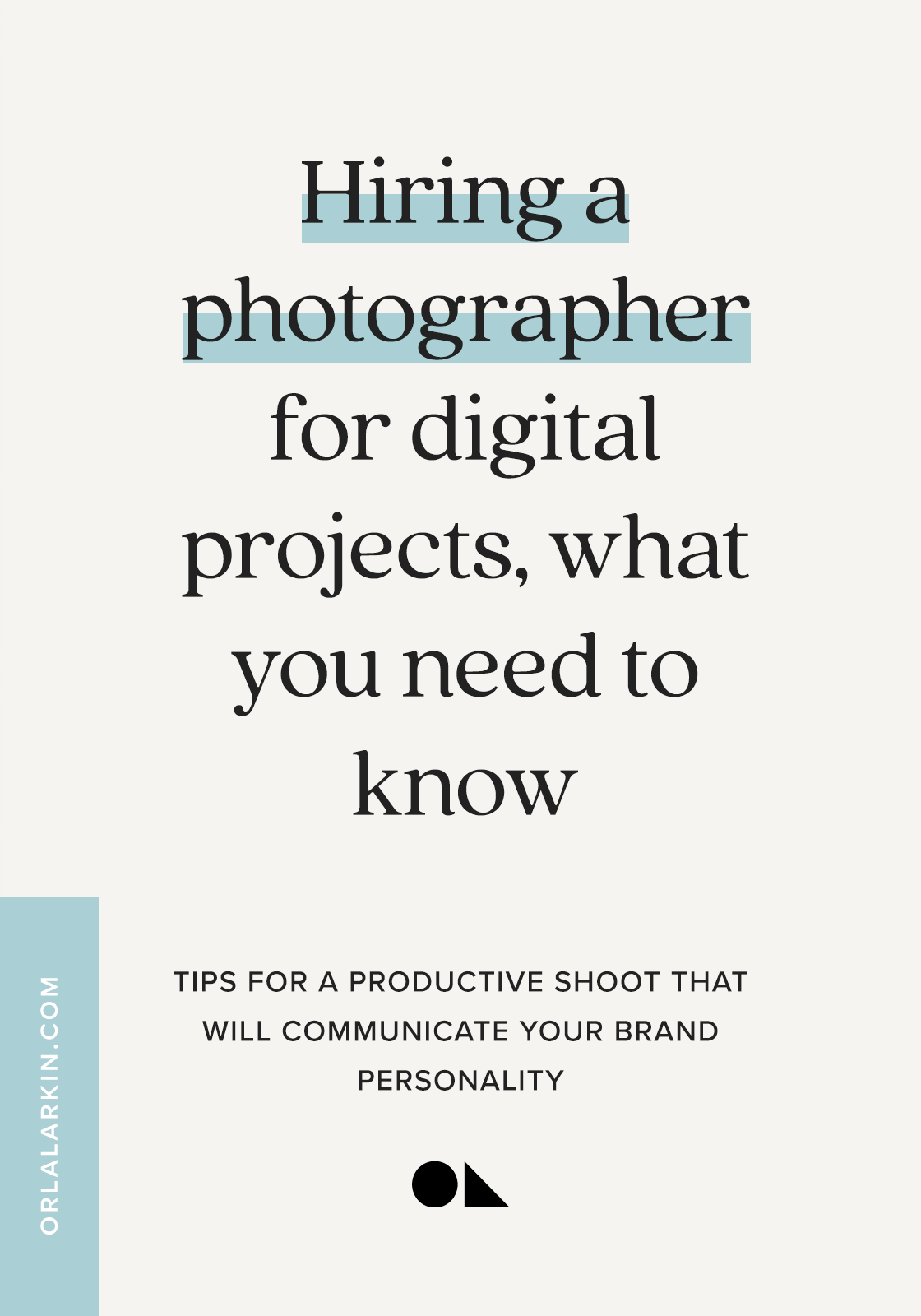 Hiring a photographer for digital projects, what you need to know