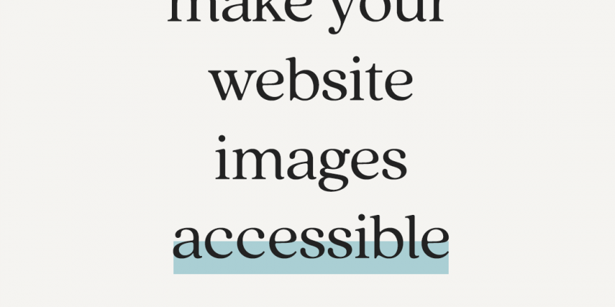 How to use alt tags and make your website images accessible