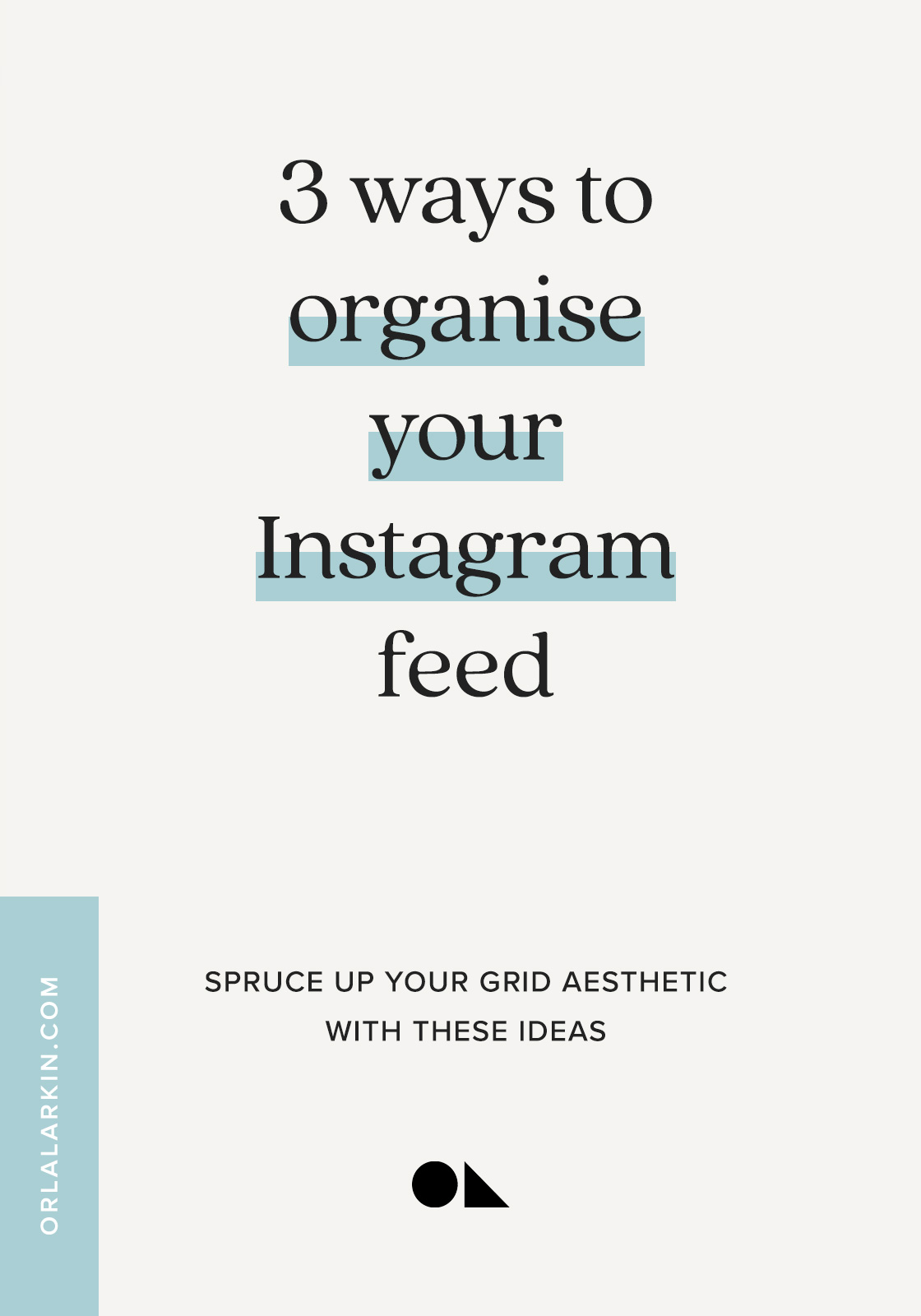3 ways to organise your Instagram feed