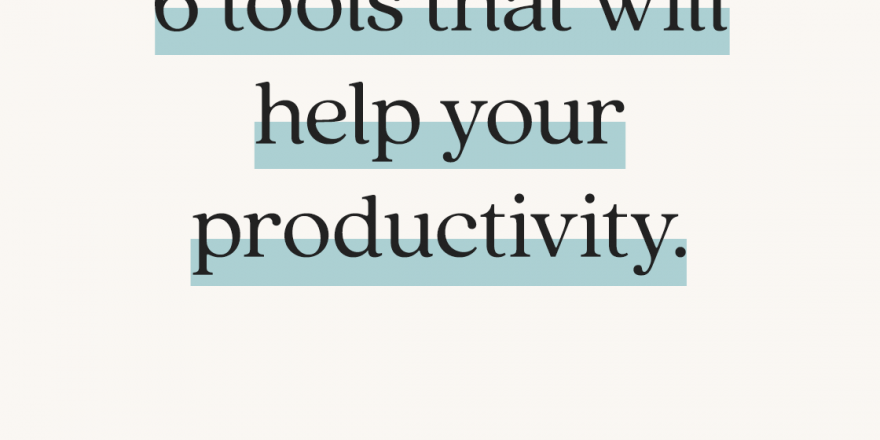 Working from home? Here's 6 tools that will help your productivity.
